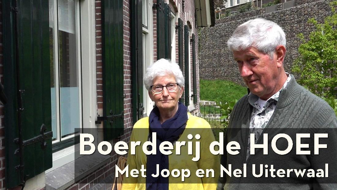 Joop en Nel Uiterwaal vertellen over Boerderij de Hoef